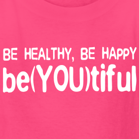 be-healthy-be-happy-be-you-tiful-hot-pink-white-kids-t-shirt_design